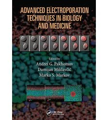 Advanced Electroporation Techniques in Biology and Medicine