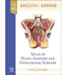 Атлас анатомии таза и гинекологической хирургии