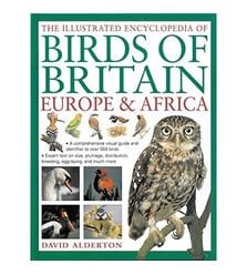 The Illustrated Encyclopedia of Birds of Britain, Europe & Africa