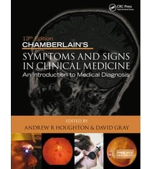 Chamberlain's Symptoms and Signs in Clinical Medicine, An Introduction to Medical Dia..