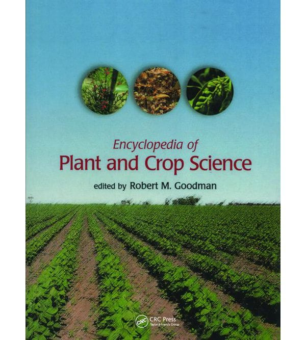 Encyclopedia of Plant and Crop Science