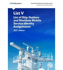 ITU List of Ship Stations and Maritime Mobile Service Identity Assignments. DVD-ROM