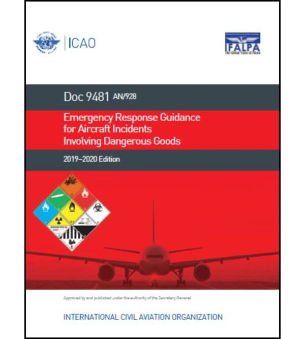 ICAO Doc 9481 – Emergency Response Guidance for Aircraft Incidents involving Dangerous Goods – 2019/2020