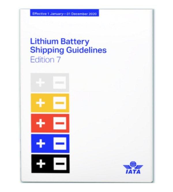 IATA Lithium Batteries Shipping Guidelines (LBSG): 2020