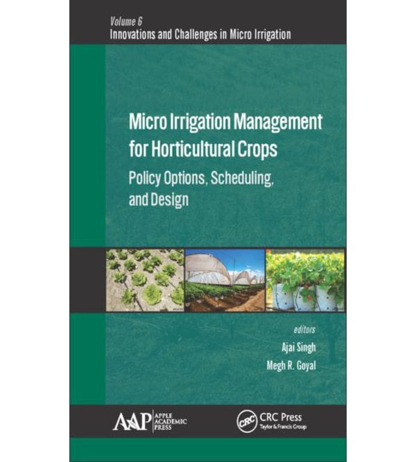 Micro Irrigation Engineering for Horticultural Crops
