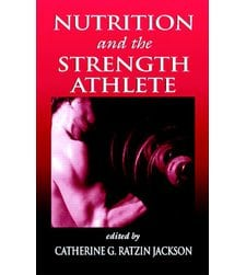Nutrition and the Strength Athlete
