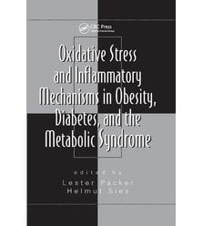 Oxidative Stress and Inflammatory Mechanisms in Obesity, Diabetes, and the ..