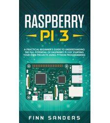 20 простых проектов на RASPBERRY PI. Игрушки, инструменты, гаджеты и многое другое
