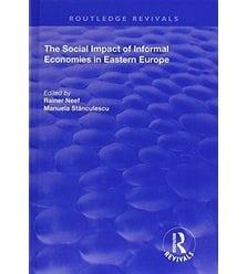 The Social Impact of Informal Economies in Eastern Europe