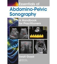 Essentials of Abdomino-Pelvic Sonography: A Handbook for Practitioners