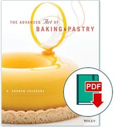 The Advanced Art of Baking and Pastry