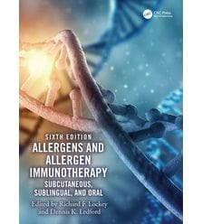Allergens and Allergen Immunotherapy Subcutaneous, Sublingual, and Oral