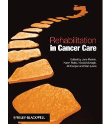 Rehabilitation in Cancer Care