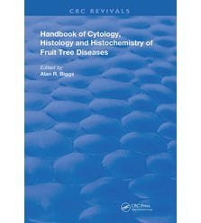 Cytology, Histology and Histochemistry of Fruit Tree Diseases