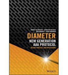 Diameter: New Generation AAA Protocol - Design, Practice, and Applications