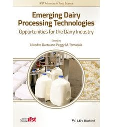 Emerging Dairy Processing Technologies: Opportunities for the Dairy Industry