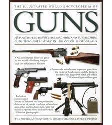The Illustrated World Encyclopedia of Guns