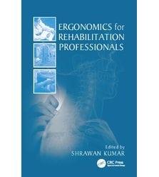 Ergonomics for Rehabilitation Professionals