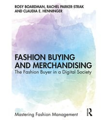 Fashion Buying and Merchandising. The Fashion Buyer in a Digital Society