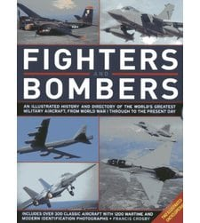 Fighters and Bombers: Two Illustrated Encyclopedias
