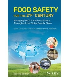 Food Safety for the 21st Century: Managing HACCP and Food Safety Throughout..