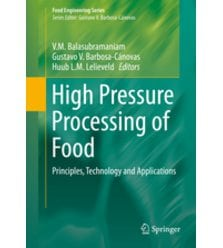 High Pressure Processing of Food. Principles, Technology and Applications