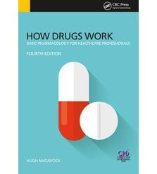How Drugs Work. Basic Pharmacology for Health Professionals