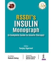 RSSDI's Insulin Monograph (A Complete Guide to Insulin Therapy)