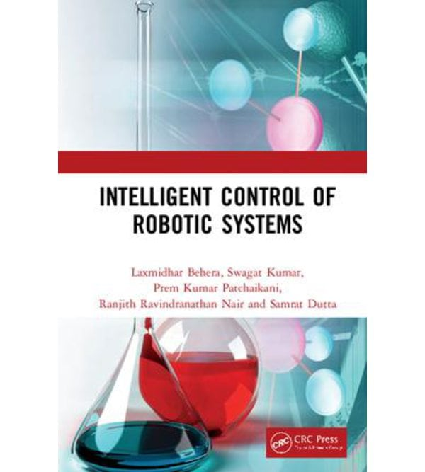 Intelligent Control of Robotic Systems