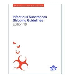 Infectious Substances Shipping Guidelines (ISSG) 16th edition