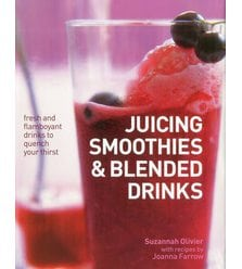 Juicing, Smoothies and Blended Drinks