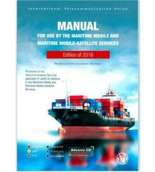 Manual for Use by the Maritime Mobile and Maritime Mobile-Satellite Services (Maritim..