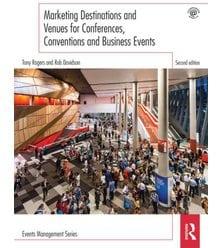 Marketing Destinations & Venues for Conferences, Conventions & Bus. Events