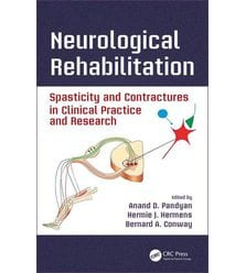 Neurological Rehabilitation Spasticity and Contractures in Clinical Practice and Rese..