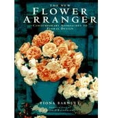 The New Flower Arranger: Contemporary Approaches to Floral Design