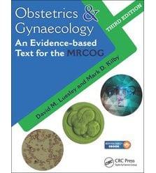 Obstetrics and Gynaecology: An Evidence-based Text for MRCOG