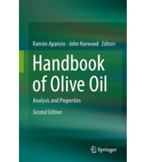 Handbook of Olive Oil. Analysis and Properties