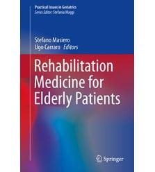 Rehabilitation Medicine for Elderly Patients