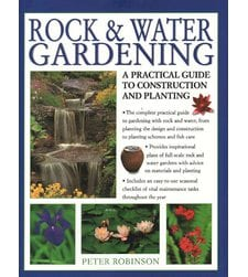 Rock & Water Gardening: A Practical Guide To Construction And Planting