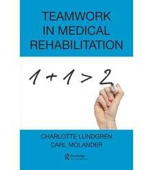 Teamwork in Medical Rehabilitation