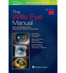 The Wills Eye Manual : Office and Emergency Room Diagnosis and Treatment of Eye Disea..