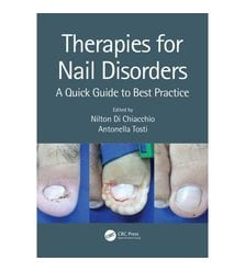 Therapies for Nail Disorders A Quick Guide to Best Practice